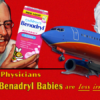 Benadryl babies are better on Airplanes