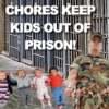 Chores for kids will keep them out of jail