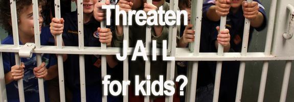 Threaten Jail